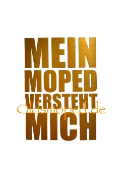 "Aufkleber ""Mein Moped..."" (gold)"